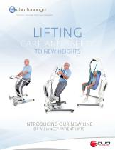 LIFTING CARE AND SAFETY TO NEW HEIGHTS INTRODUCING OUR NEW LINE OF ALLIANCE1 PATIENT LIFTS - 1