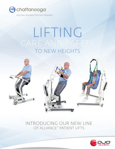 LIFTING CARE AND SAFETY TO NEW HEIGHTS INTRODUCING OUR NEW LINE OF ALLIANCE1 PATIENT LIFTS