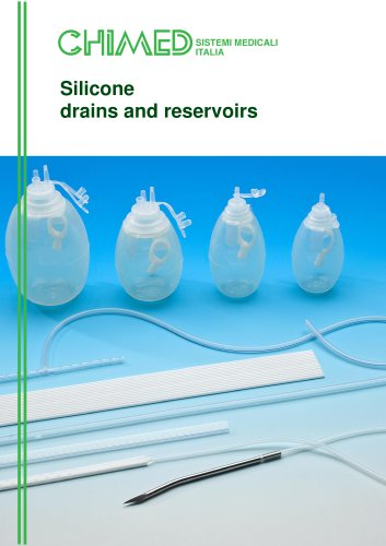 Silicone drains and reservoirs
