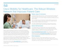 Cisco Mobility for Healthcare: The Robust Wireless Network that Improves Patient Care