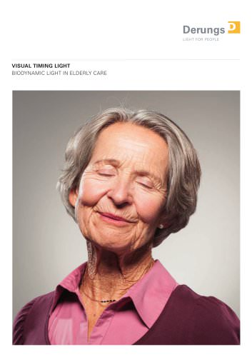 VISUAL TIMING LIGHT BIODYNAMIC LIGHT IN ELDERLY CARE