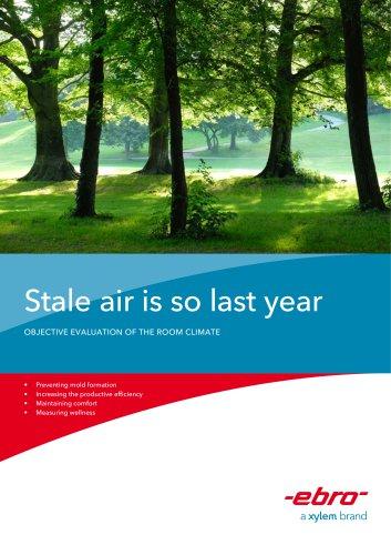 Stale air is so last year