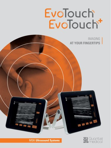 EVOTOUCH/EVOTOUCH+ MSK - Quantel Medical - Point of Care