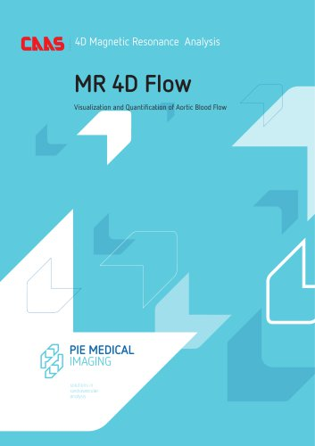 CAAS MR - Magnetic Resonance Quantitative Analysis - MR 4D Flow- Brochure