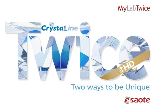MyLab™Twice eHD&CrystaLine Technology - Brochure
