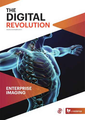 SUITESTENSA RIS PACS/RT/MG, The Digital Revolution - Enterprise Imaging - Brochure