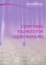 EVERYTHING YOU NEED FOR LIQUID HANDLING