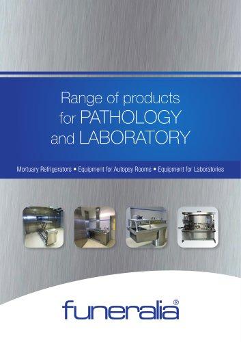 Range of products for PATHOLOGY and LABORATORY
