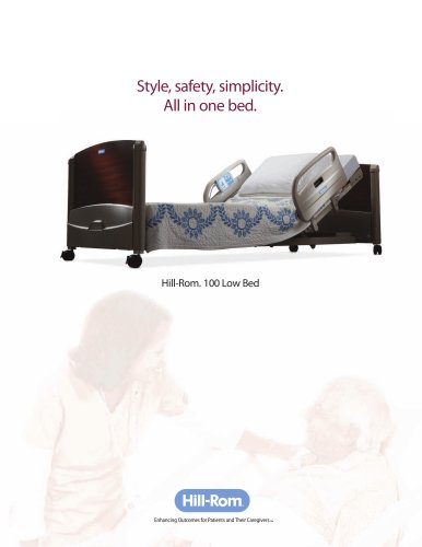 Hill-Rom ® 100 Low Bed