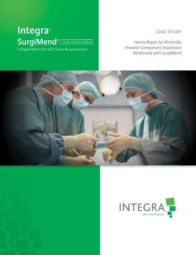 SurgiMend® Case Study: Hernia Repair by Minimally Invasive Component Separation Reinforced with SurgiMend®