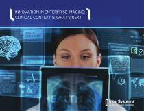INNOVATION IN ENTERPRISE IMAGING: CLINICAL CONTEXT IS WHAT'S NEXT