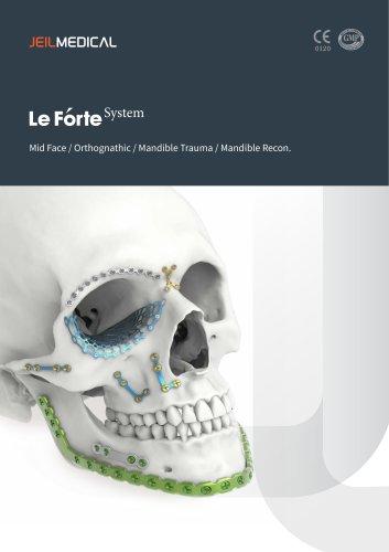 OMF - LeForte System Midface/Orthognathic/Mandible Trauma/Mandible Recon.