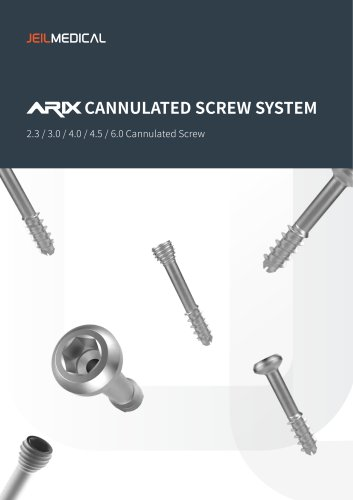 Orthopedic - ARIX Cannulated Screw System