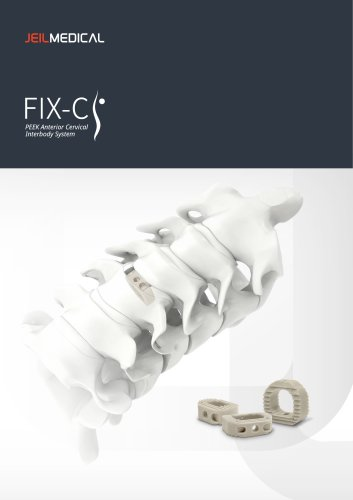 Spine - FIX-C - Anterior Cervical Interbody System