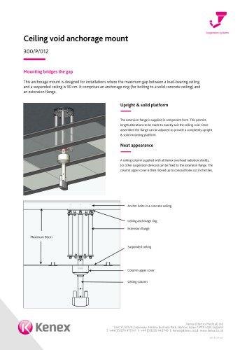 Ceiling void anchorage mount 300/P/012