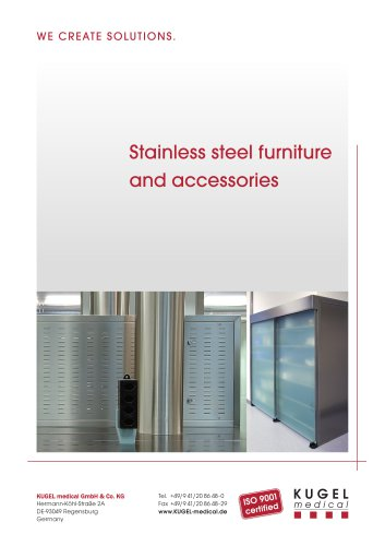 STAINLESS STEEL FURNITURE AND ACCESSORIES