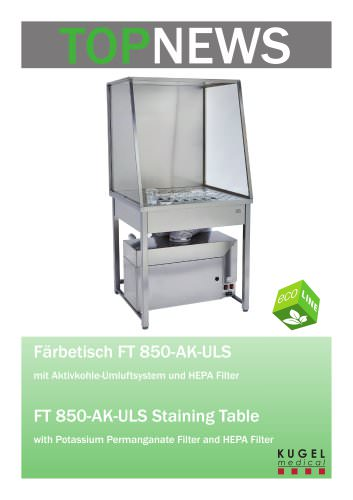 TOP News FT 850-AK-ULS Staining Table