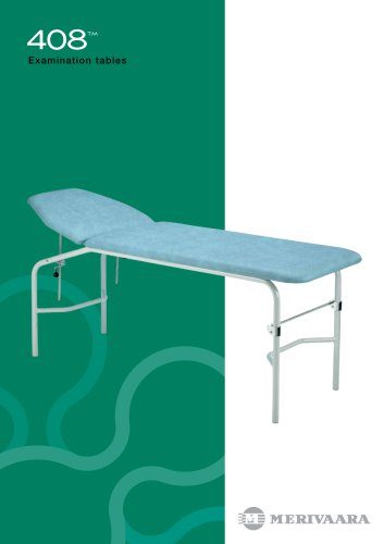 408™ Examination Tables