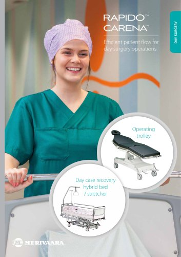 Merivaara solutions for day surgery Rapido and Carena
