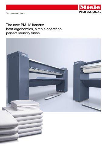 The new PM 12 ironers: best ergonomics, simple operation, perfect laundry finish