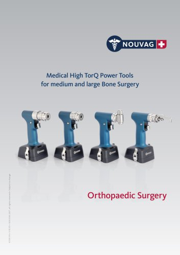 Medical High TorQ Power Tools for medium and large Bone Surgery