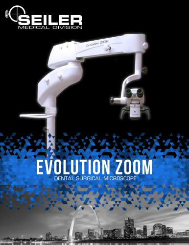 EVOLUTION ZOOM DENTAL SURGICAL MICROSCOPE
