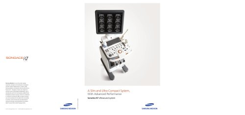 A Slim and Ultra Compact System, With Advanced Performance SonoAce R7 Ultrasound system