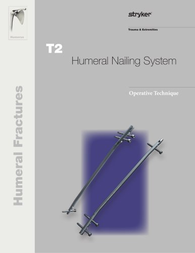 Humeral Nailing System