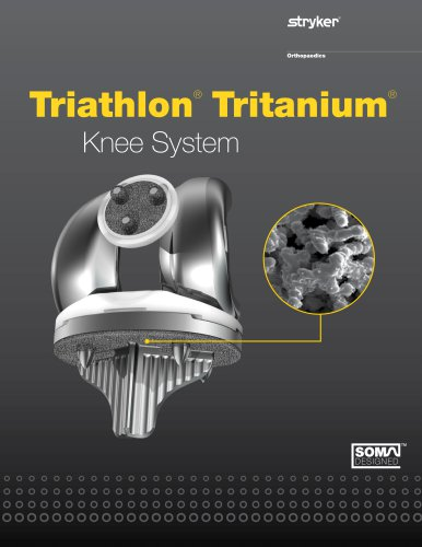 Triathlon® Tritanium® Knee System