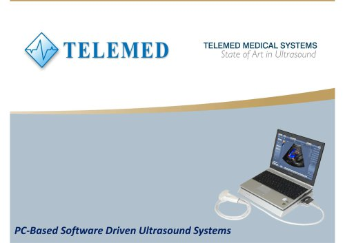 TELEMED MEDICAL SYSTEMS State of Art in Ultrasound