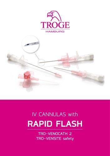 TROGE I.V. cannula with rapid flash
