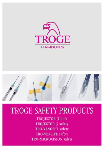 TROGE Safety