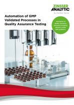 Automation of GMP Validated Processes in Quality Assurance Testing