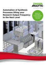 Automation of Synthesis Processes lifting your Research Output Frequency to the Next Level
