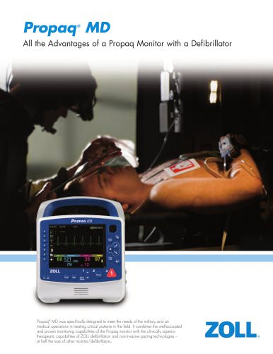Propaq ® MD - All the Advantages of a Propaq Monitor with a Defibrillator
