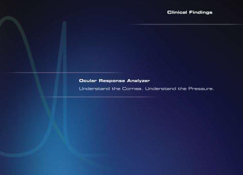 Ocular Response Analzyer® Clinincal Findings