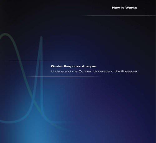 Ocular Response Analzyer® - How it Works