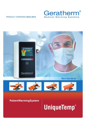 PRODUCT OVERVIEW patient warming system UniqueTemp°