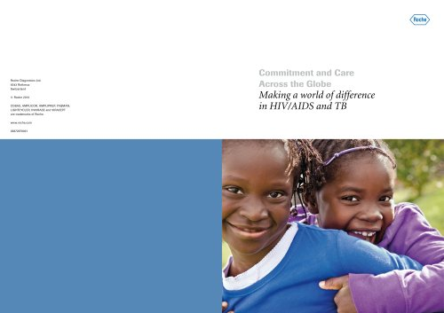 Commitment and Care Across the Globe Making a world of difference in HIV/AIDS and TB