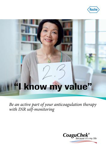 ?I know my value Be an active part of your anticoagulation therapy with INR self-monitoring