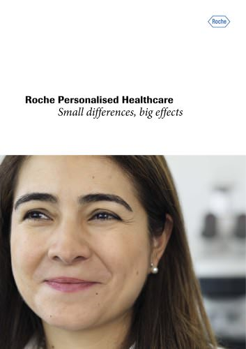Roche Personalised Healthcare Small differences, big effects
