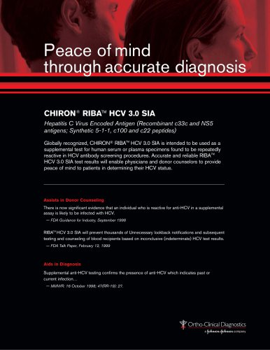 Peace of mind through accurate diagnosis CHIRON® RIBATM HCV 3.0 SIA