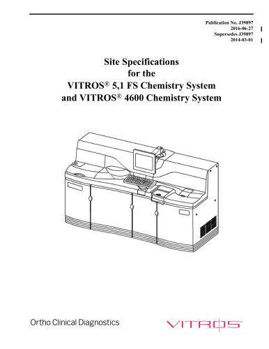 Site Specifications for the VITROS® 5,1 FS Chemistry System and VITROS® 4600 Chemistry System