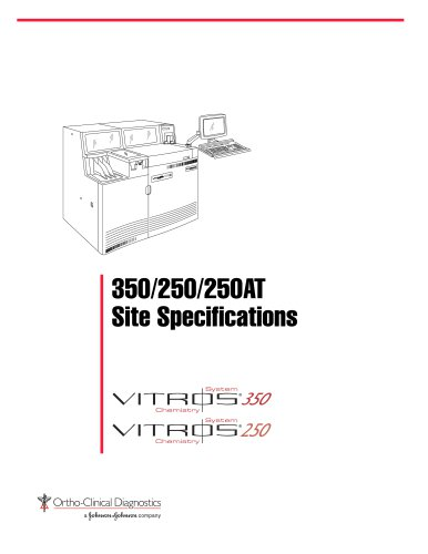 VITROS® 250/350 Chemistry System Site Specifications