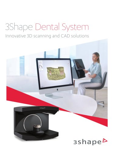 3Shape Dental System Innovative 3D scanning and CAD solutions
