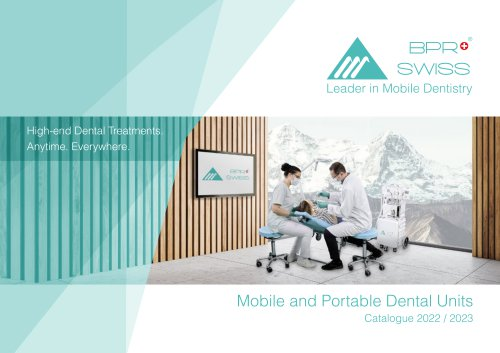 The Mobile and Portable Dental Units By BPR Swiss
