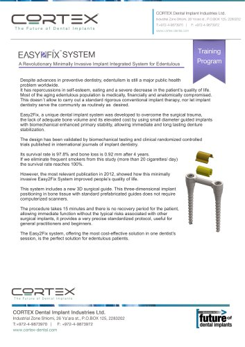 Easy2Fix system A Revolutionary Minimally Invasive Implant Integrated System for Edentulous