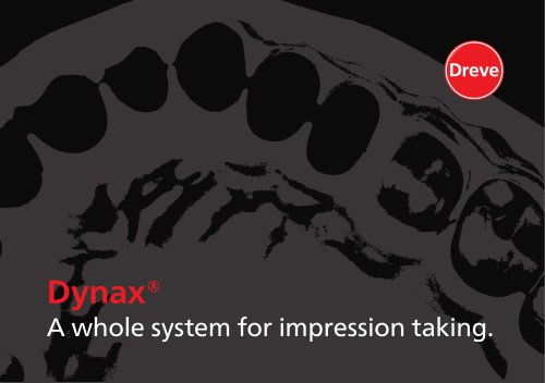 Dynax® A whole system for impression taking