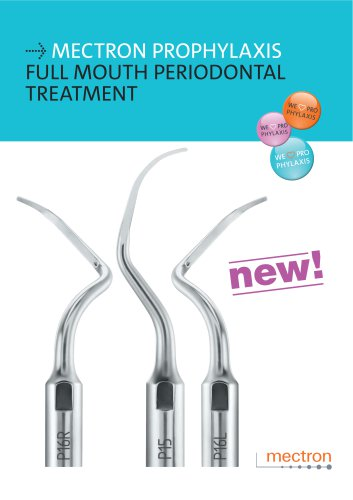 MECTRON PROPHYLAXIS FULL MOUTH PERIODONTAL TREATMENT