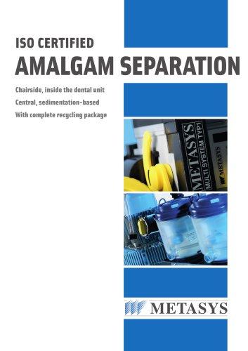 AMALGAM SEPARATION